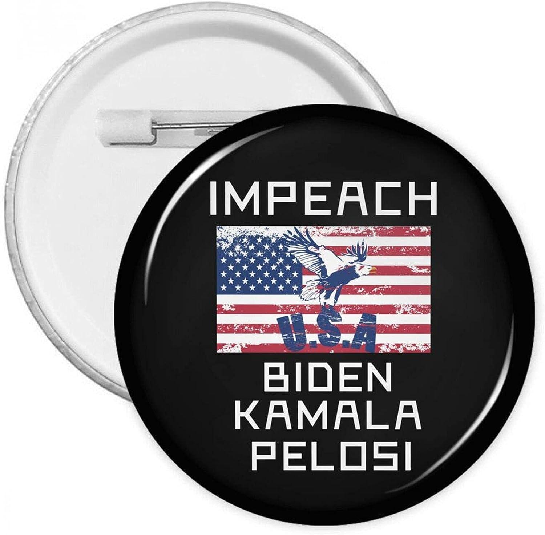 Impeach Biden Kamala Cheap mail order shopping Harris Pelosi Round Pins With 2021 new Badges Button