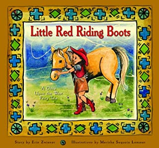 Little Red Riding Boots (A Once Upon the West Fairy Tale)