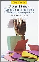 Teoría de la democracia / The Theory of the Democracy: El debate contemporáneo / The contemporary debate (Spanish Edition)