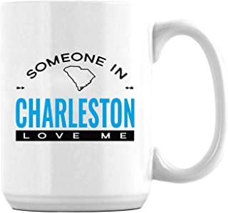 Father's Day Gifts From Son Daughter Someone in Charleston South Carolina SC Love Me Distance Mug Funny Family Gift Father's Day for Mom Dad From Daughter/Son Mugs 15oz