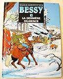 Bessy, n° 3 - La dernière diligence