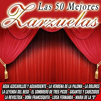 Las 50 Mejores Zarzuelas