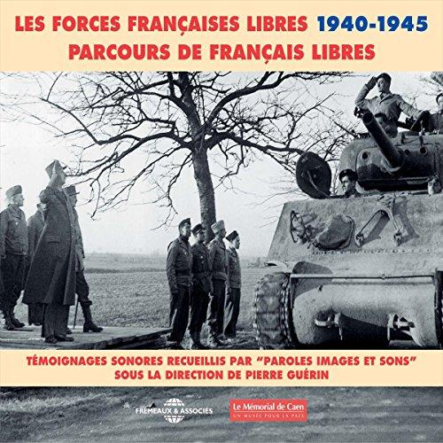 Les Forces Françaises Libres 1940-1945 audiobook cover art
