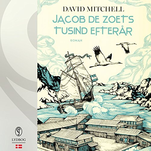 Jacob de Zoets tusind efterår                   Auteur(s):                                                                                                                                 David Mitchell                               Narrateur(s):                                                                                                                                 Thomas Gulstad                      Durée: 22 h et 15 min     Pas de évaluations     Au global 0,0