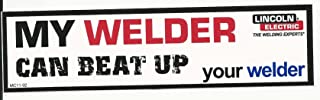 My Welder Can Beat Up Your Welder Lincoln Racing Decal Sticker