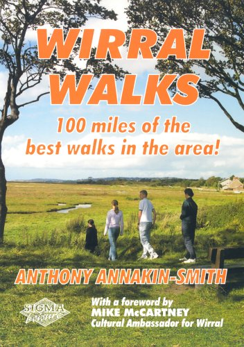 Wirral Walks: 100 Miles of the Best Walks in the Area