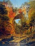 Virginia Landscapes: A Cultural History
