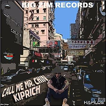 Call Me Mr. Chin