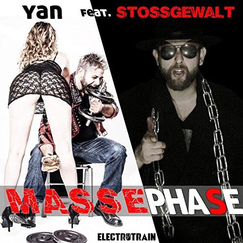 Massephase (Radio Mix) [feat. Stossgewalt]