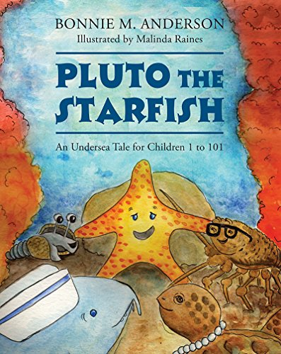 Pluto The Starfish: An Undersea Tale for Children 1 to 101 (English Edition)