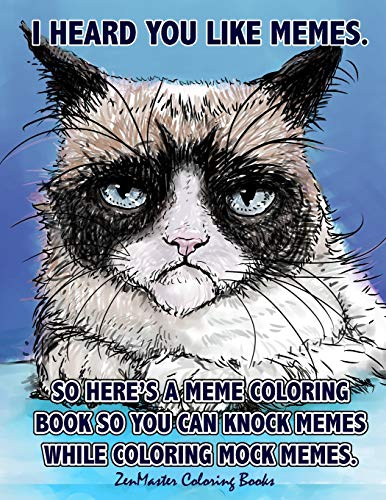 Adult Coloring Book of Memes: Memes Coloring Book for Adults For Relaxation, Stress Relief, and Humor (Coloring books for grownups, Band 51)