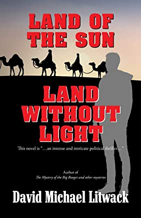 Land of the Sun, Land Without Light