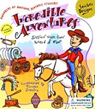 Incredible Adventures: Design Your Own World of Fun (Sticker Designs Series)