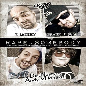 Rape Somebody - Single