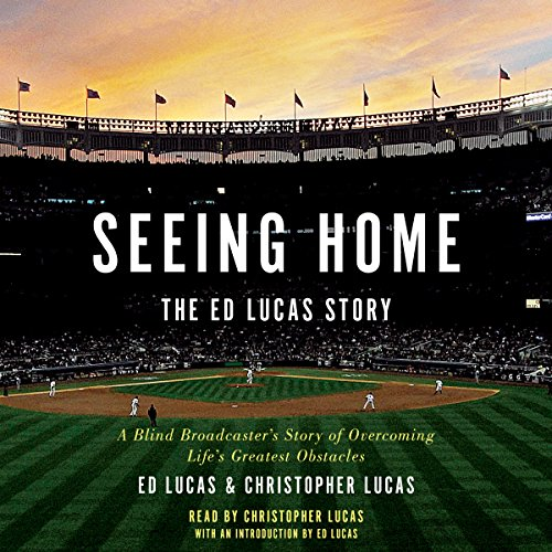 Seeing Home: The Ed Lucas Story audiobook cover art