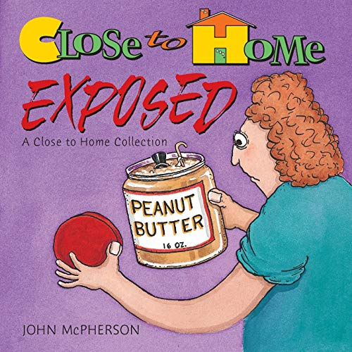 Close To Home Exposed, A Close To Home Collection (Volume...