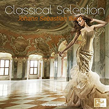 Classical Selection - Bach: Orchestral Suites Nos. 1 - 3