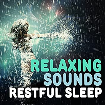 Relaxing Sounds for Restful Sleep
