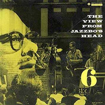 The View from Jazzbo's Head (2014 Remastered Version)
