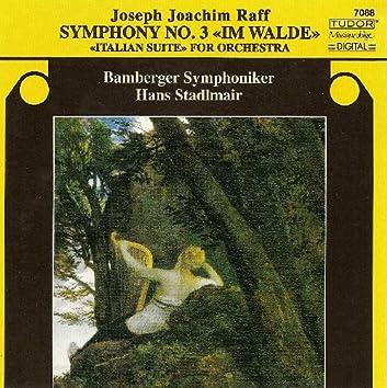 Raff, J.: Symphony No. 3 / Italienische Suite