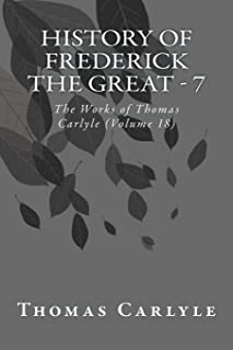 History of Frederick the Great - 7: The Works of Thomas Carlyle (Volume 18)