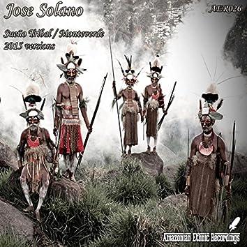 Sueño Tribal / Monteverde 2015 Versions