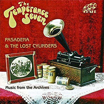 Pasadena And The Lost Cylinders