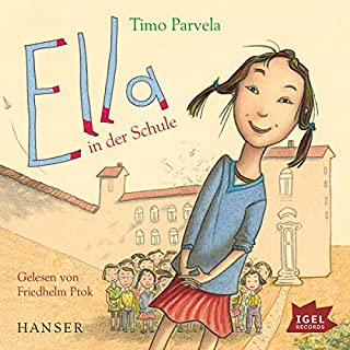 Ella in der Schule     Ella 1              Autor:                                                                                                                                 Timo Parvela                               Sprecher:                                                                                                                                 Friedhelm Ptok                      Spieldauer: 1 Std. und 54 Min.     100 Bewertungen     Gesamt 4,7