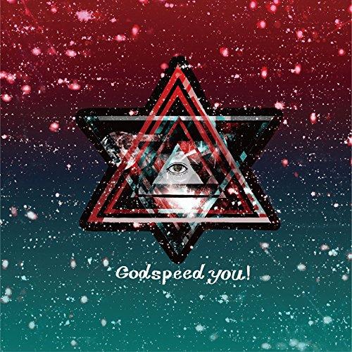 Godspeed you!