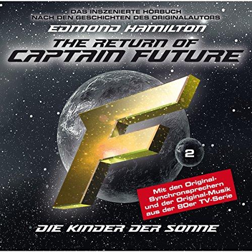 Die Kinder der Sonne (Captain Future: The Return of Captain Future 2) Titelbild
