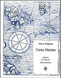 Carta Marina 1539 (Collection Merveilleux)