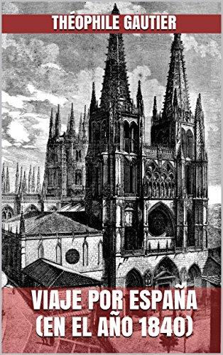 Viaje por España (en el año 1840) eBook: Gautier, Théophile ...