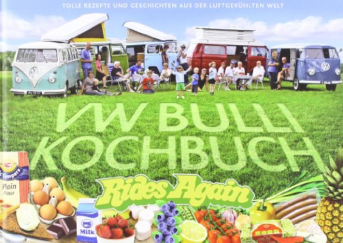 VW Bulli Kochbuch - Rides Again