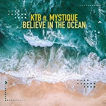 Believe in the Ocean (feat. Mystique)