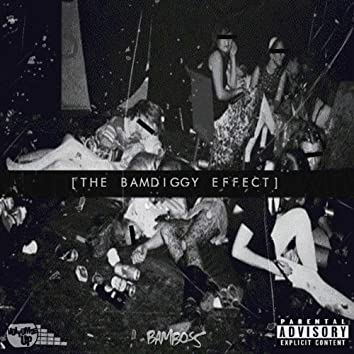 The Bamdiggy Effect