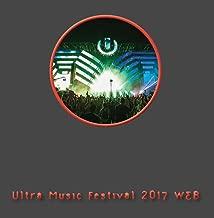 Ultra Music Festival 2017 WEB