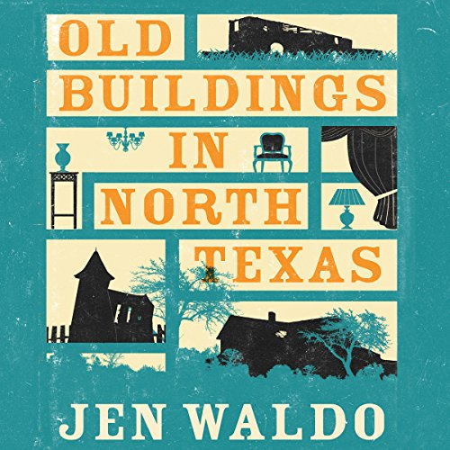 Old Buildings in North Texas audiobook cover art
