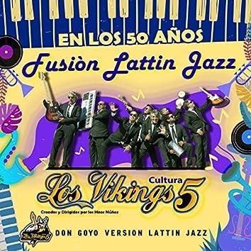 Don Goyo (Versión Lattin Jazz)