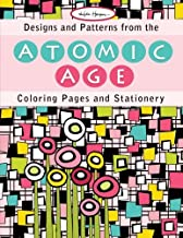 Designs and Patterns from the Atomic Age: Coloring Pages and Stationery
