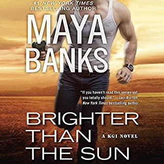 Brighter Than the Sun     KGI Series, Book 11              Auteur(s):                                                                                                                                 Maya Banks                               Narrateur(s):                                                                                                                                 Tad Branson                      Durée: 9 h et 28 min     1 évaluation     Au global 5,0