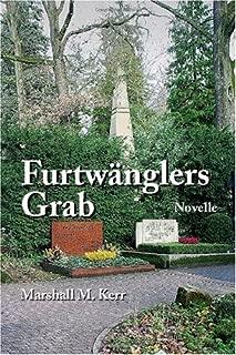 Furtwängler's Grave: A Novella (German Edition)