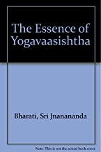 Essence of Yogavaasishtha (English and Sanskrit Edition)