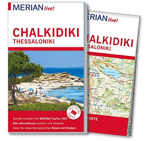 MERIAN live! Reiseführer Chalkidiki Thessaloniki: Mit Extra-Karte zum Herausnehmen