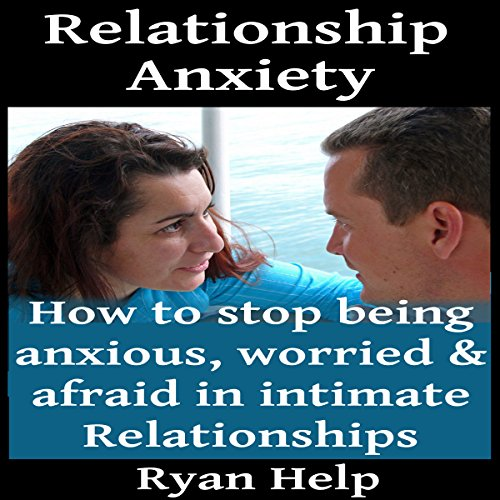 Relationship Anxiety audiobook cover art
