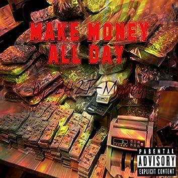 Make Money All Day