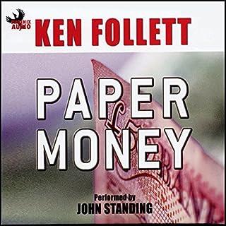 Paper Money                   De :                                                                                                                                 Ken Follett                               Lu par :                                                                                                                                 John Standing                      Durée : 2 h et 54 min     Pas de notations     Global 0,0