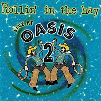 Live At Oasis 2