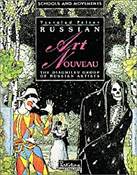Russian Art Nouveau: the Diaghilev Group of Russian Artists
