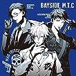 「ヒプノシスマイク -Division Rap Battle-」キャラクターソングCD2「BAYSIDE M.T.C」 ヨコハマ・ディビジョン「...