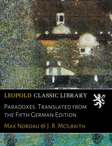 Paradoxes. Translated from the Fifth German Edition